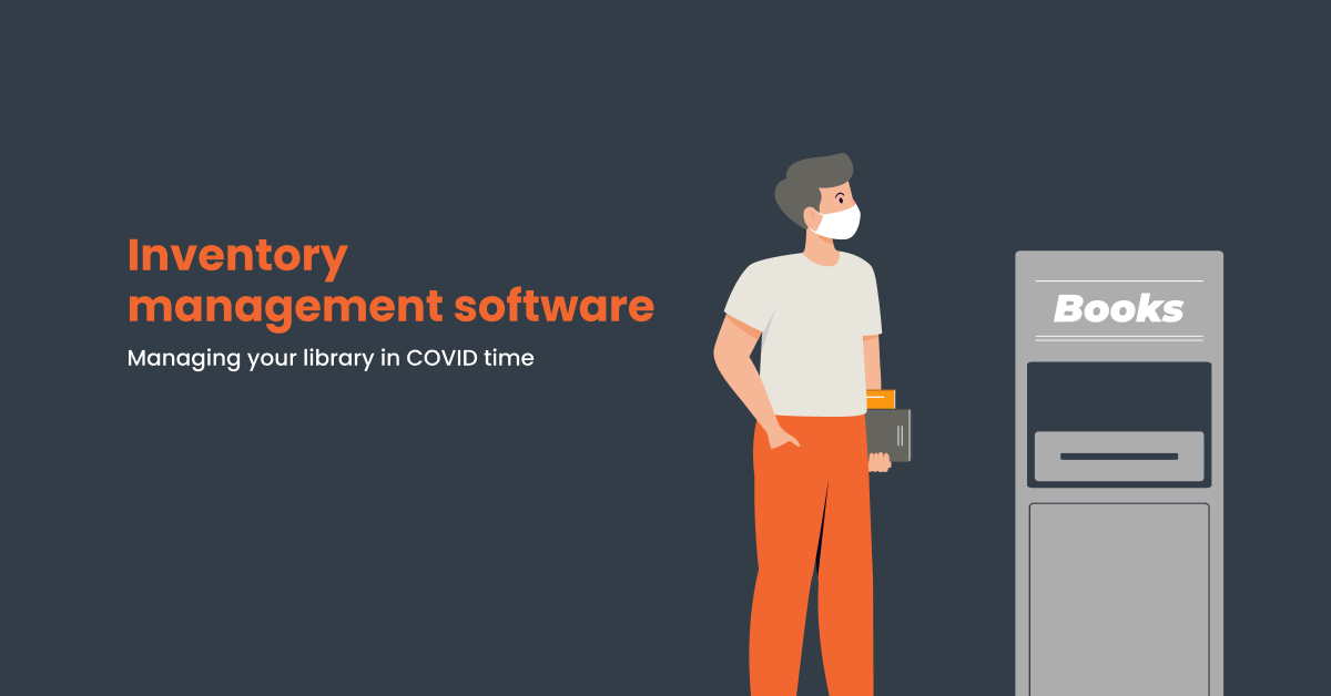 Library inventory management software - COVID crisis