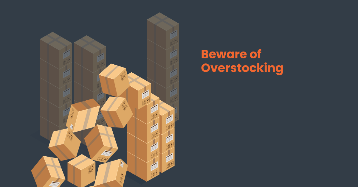 Overstocking Issue in inventory management
