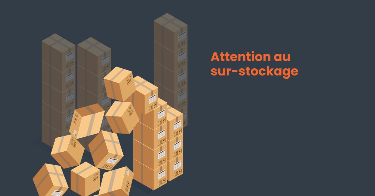 Problème de sur-stockage en gestion d'inventaire