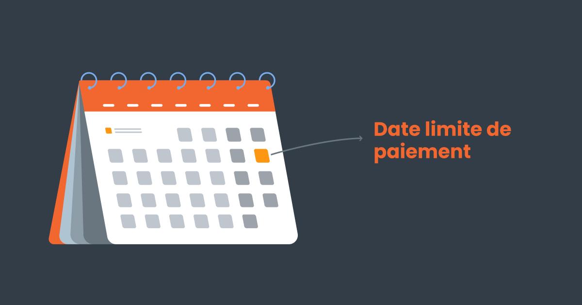 calendrier avec les dates d'échéance de paiements