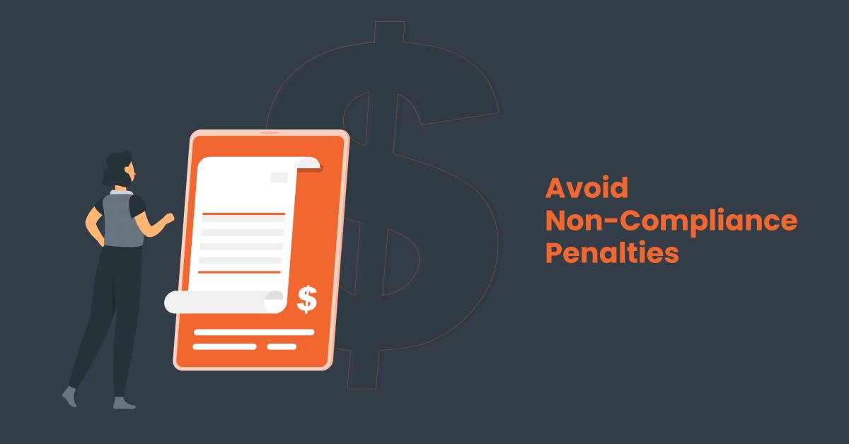 avoid non-compliance penalties