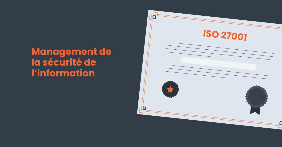 certificat norme iso 27001 pour le management de la sécurité de l'information