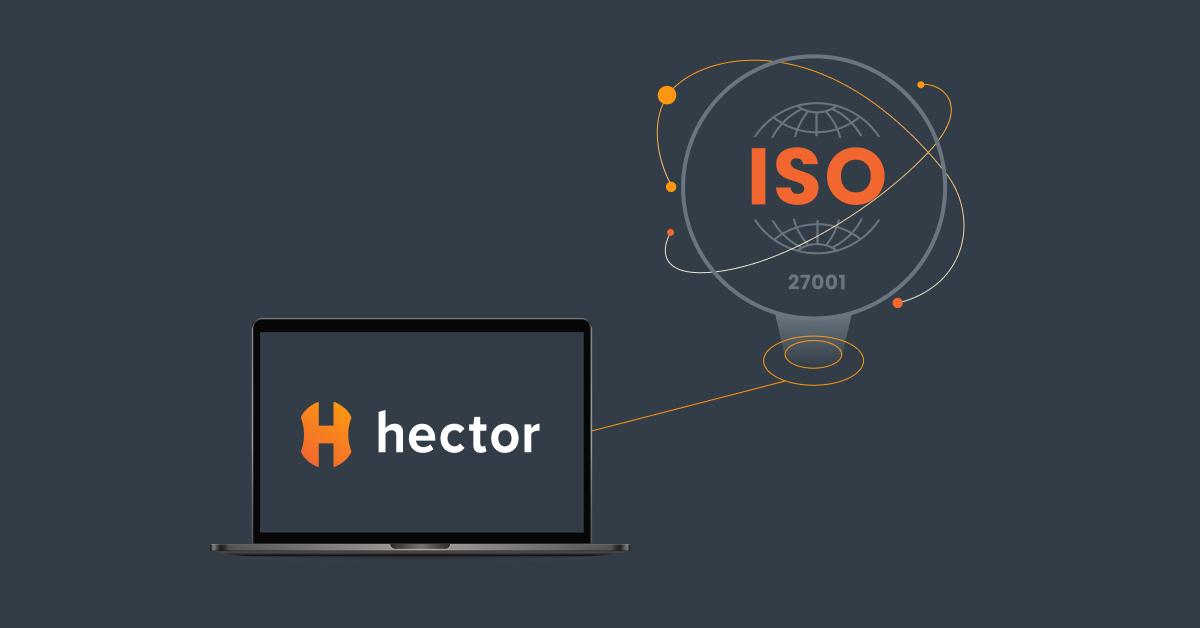 L'utilisation du logiciel Hector pour se préparer à l'obtention de sa certification iso 27001