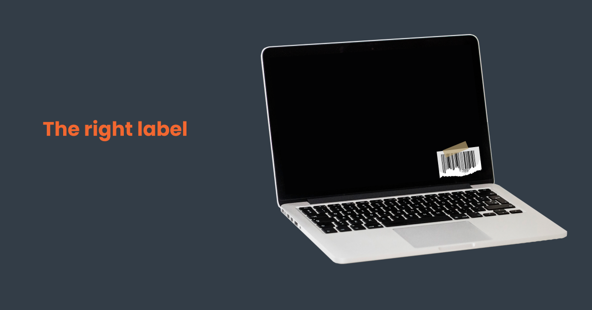 Choose the right labels for your computer