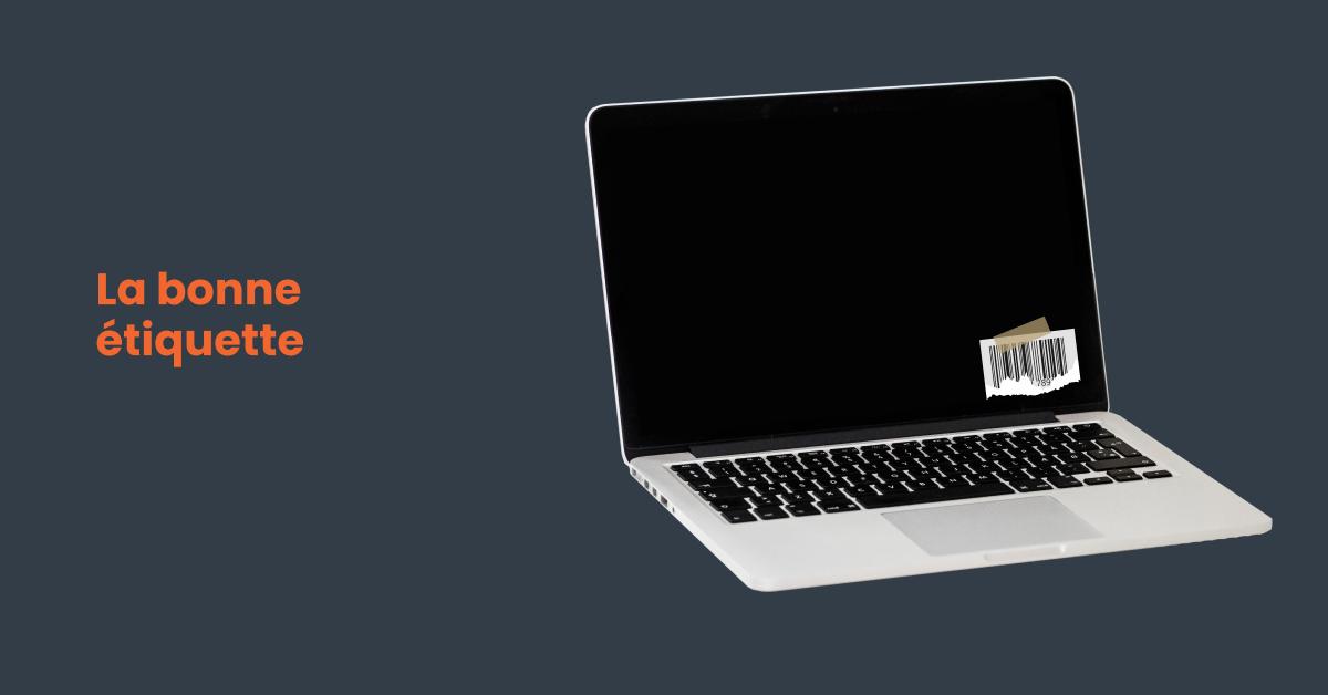 Choisir la bonne étiquette sur pour identifier son ordinateur portable