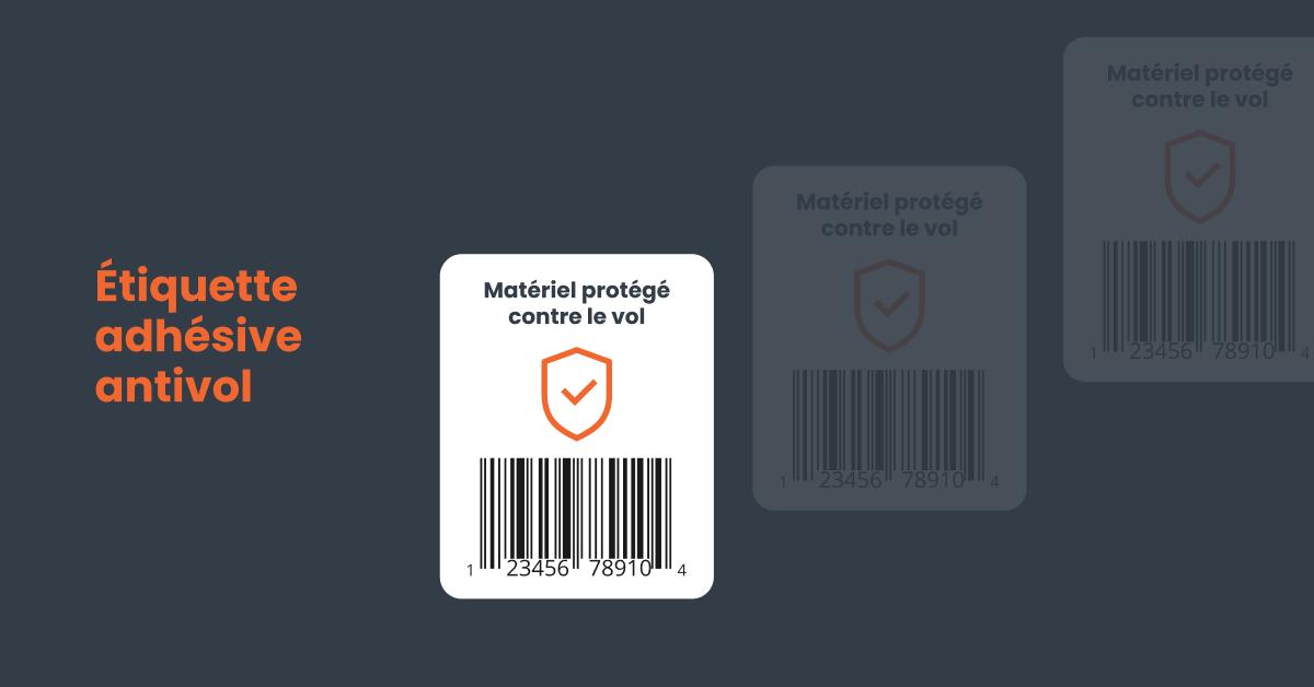 Exemple d'une étiquette adhésive antivol pour les actifs de grande valeur monétaire