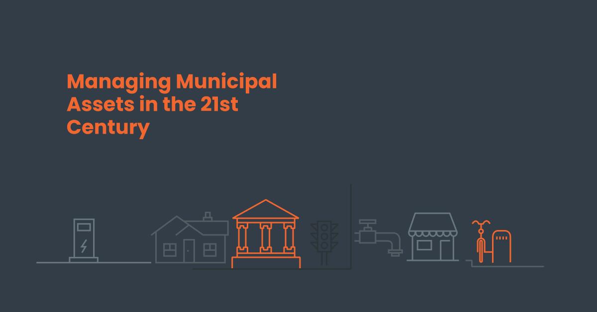 Managing Municipal assets